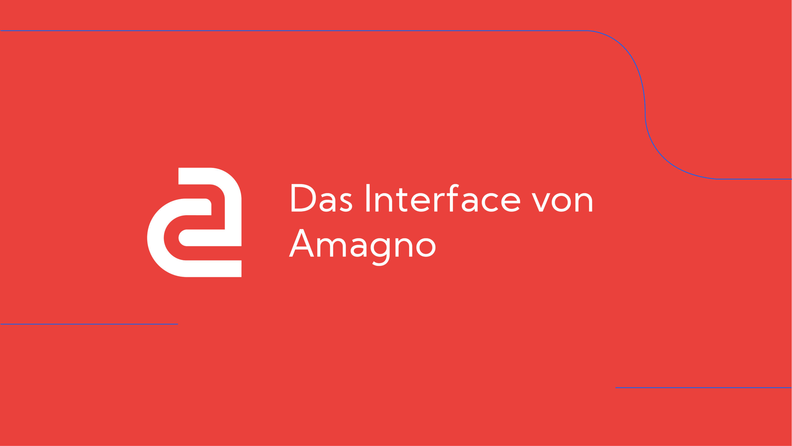 How-To: AMAGNO Basics – The Interface