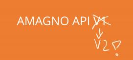 Bye, bye AMAGNO API V1!
